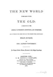 Cover of: The New world compared with the Old | George Alfred Townsend