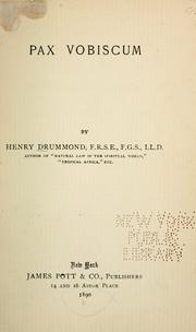 Cover of: Pax vobiscum. | Henry Drummond