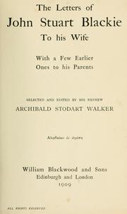 Cover of: The letters of John Stuart Blackie to his wife