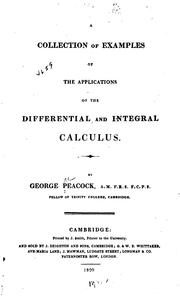 Cover of: A Collection Of Examples Of The Applications Of The Differential And Integral Calculus