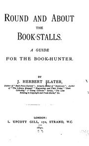 Round and about the book-stalls by J. Herbert Slater