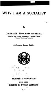 Cover of: Why I am a socialist by Charles Edward Russell