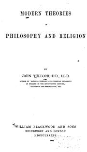 Cover of: Modern theories in philosophy and religion | Tulloch, John
