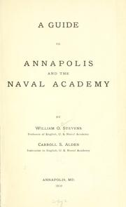 Cover of: A guide to Annapolis and the Naval academy