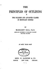 Cover of: principles of outlining | Margaret Ball