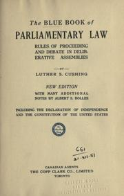 Cover of: The blue book of parliamentary law: rules of proceedings and debate in deliberative assemblies