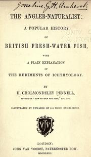 The angler-naturalist by H. Cholmondeley-Pennell