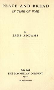 Cover of: Peace and bread in time of war by Jane Addams