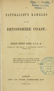 A naturalist's rambles on the Devonshire coast by Philip Henry Gosse