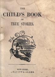 Cover of: The child's book of true stories
