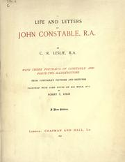 Cover of: Life and letters of John Constable, R. A