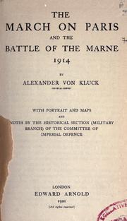 Cover of: The march on Paris and the battle of the Marne, 1914