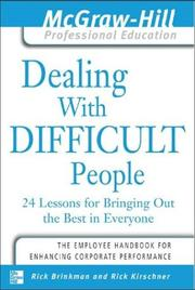 Cover of: Dealing with Difficult People  | Dr. Rick Brinkman