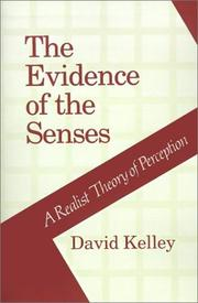 The Evidence of the Senses by David Kelley