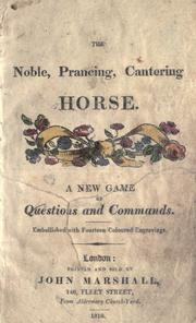 Cover of: The Noble, prancing, cantering horse by