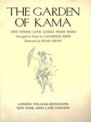 Cover of: The garden of Kama and other love lyrics from India | Laurence Hope