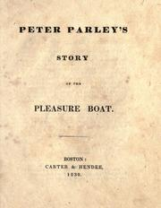 Cover of: Peter Parley's story of the pleasure boat |