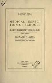 Medical inspection of schools by Gulick, Luther Halsey