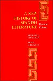 Cover of: A new history of Spanish literature | Richard E. Chandler