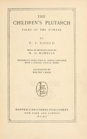 The children's Plutarch by Frederick James Gould