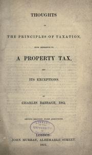 Cover of: Thoughts on the principles of taxation, with reference to a property tax, and its exceptions