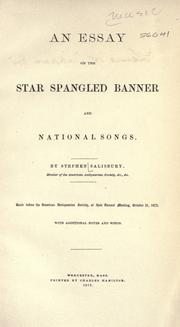 An essay on the Star spangled banner and national songs by Salisbury, Stephen