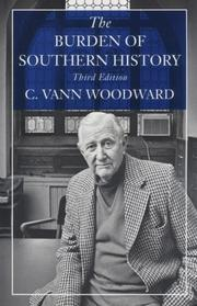 Cover of: The burden of southern history | C. Vann Woodward