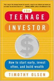 Cover of: The teenage investor | Timothy Olsen