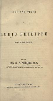 Cover of: Life and times of Louis Phillipe