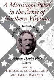 Cover of: A Mississippi rebel in the Army of Northern Virginia