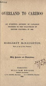Overland to Cariboo by Margaret McNaughton