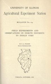 Cover of: Field experiments and observations on insects injurious to Indian corn