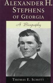 Cover of: Alexander H. Stephens of Georgia | Thomas E. Schott