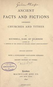 Ancient facts and fictions concerning churches and tithes by Roundell Palmer