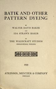 Cover of: Batik and other pattern dyeing