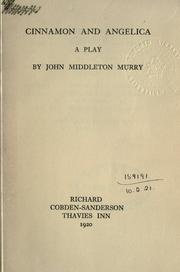 Cinnamon and Angelica by John Middleton Murry