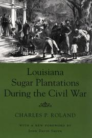 Cover of: Louisiana sugar plantations during the Civil War