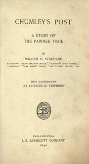 Cover of: Chumley's post: a story of the Pawnee trail