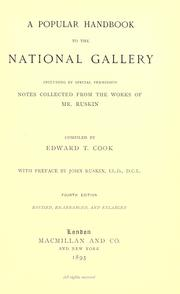 Cover of: A popular handbook to the National gallery: including, by special permission, notes collected from the works of Mr. Ruskin
