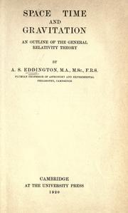 Cover of: Space, time and gravitation | Eddington, Arthur Stanley Sir