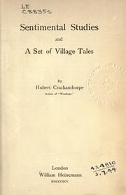 Cover of: Sentimental studies, and a set of village tales |