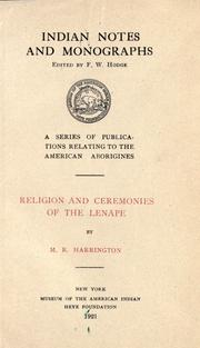 Religion and ceremonies of the Lenape by Harrington, M. R.
