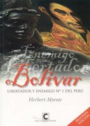 Cover of: Bolívar, libertador y enemigo no. 1 del Perú