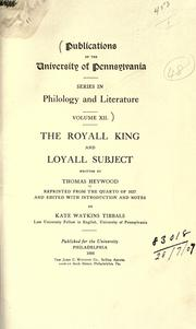 Cover of: The royall king and loyall subject