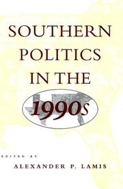 Cover of: Southern Politics in the 1990s | Alexander P. Lamis