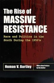 Cover of: The rise of massive resistance