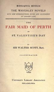 Cover of: The fair maid of Perth, or, St. Valentine's Day