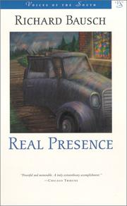 Cover of: Real presence: a novel