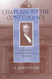 Cover of: Chaplain to the Confederacy | A. James Fuller