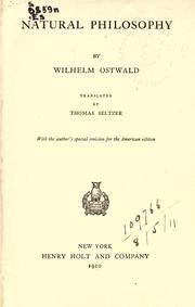 Cover of: Natural philosophy | Wilhelm Ostwald